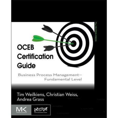 Oceb Certification Guide : Business Process Management - Fundamental ...