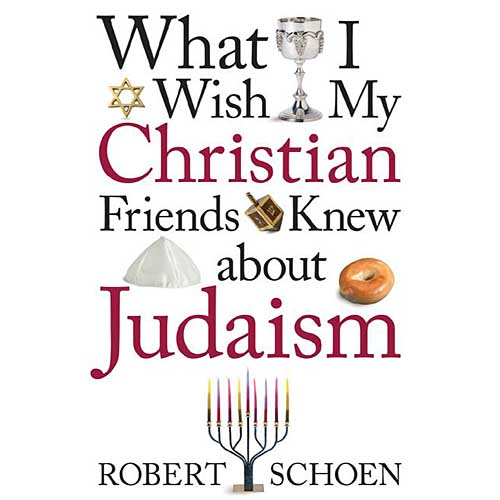 What I Wish My Christian Friends Knew About Judaism