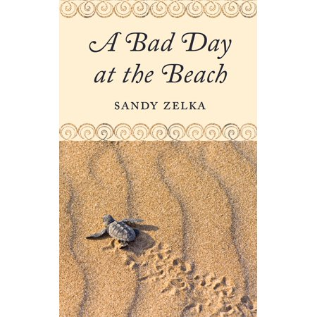 A Bad Day at the Beach - eBook](Bad Sandy)