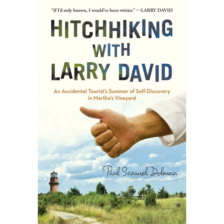 Hitchhiking with Larry David : An Accidental Tourist's Summer of Self-Discovery in Martha's Vineyard](Halloween Larry David)