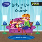Lucky to Live in Colorado (Hardcover)
