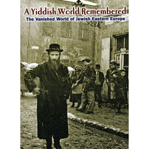 A Yiddish World Remembered: The Story Of Jewish Life In Eastern Europe (Full Frame)