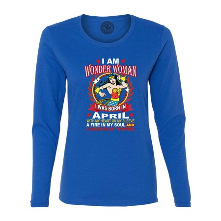 Wonder Woman Born In April Superhero Womans Long Sleeve T Shirt
