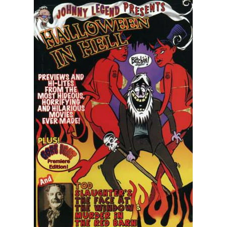 Johnny Legend's Deadly Doubles: Volume 2: Halloween in Hell / TodSlaughter's the Face at the Window and Murder in the Red Barn (DVD)](Halloween Film Barn)