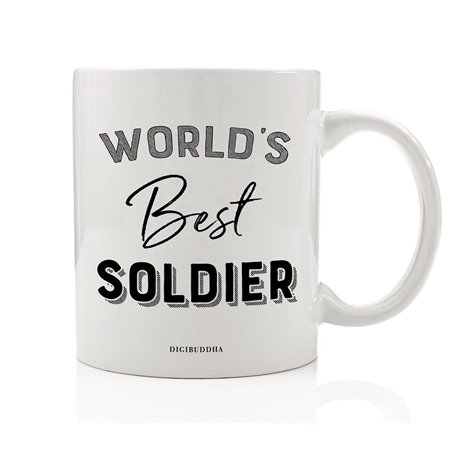 World's Best Soldier Coffee Mug Gift Idea Military Service Member Active Duty Veteran Serviceman Servicewoman Dad Father Mom Mother Christmas Birthday Present 11oz Ceramic Tea Cup Digibuddha