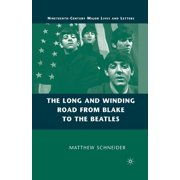 The Long and Winding Road from Blake to the Beatles