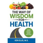 The Way of Wisdom for Health - eBook