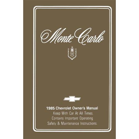 Bishko OEM Maintenance Owner's Manual Bound for Chevrolet Monte Carlo 1985 1985 Chevrolet Owners Manual