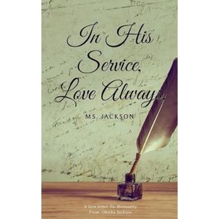 In His Service, Love Always, Ms. Jackson - eBook - Party Store Jackson Ms