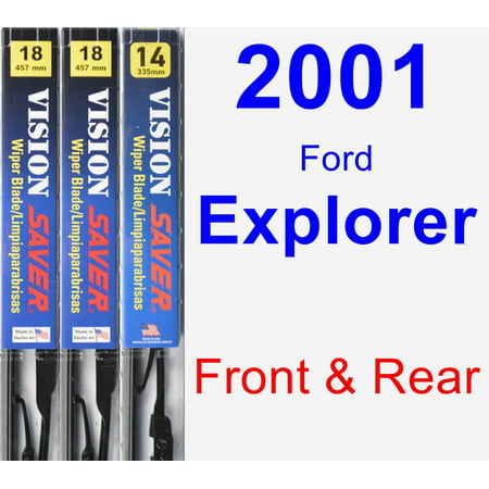 2001 Ford Explorer Wiper Blade Set/Kit (Front & Rear) (3 Blades) - Vision Saver