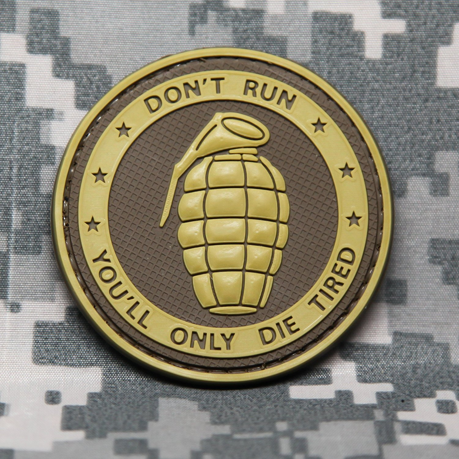 DON'T RUN YOU'LL ONLY DIE TIRED - PVC Morale Patch, Velcro Morale Patch by NEO Tactical Gear