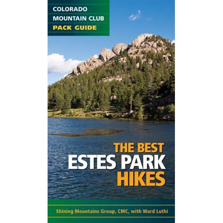 Colorado mountain club pack guides: the best estes park hikes - paperback: