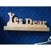 Fine Crafts 1027HUM Yes Dear wooden display