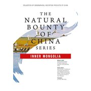 The Natural Bounty Of China Series: INNER MONGOLIA - eBook