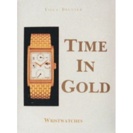 Time in Gold, Wristwatches