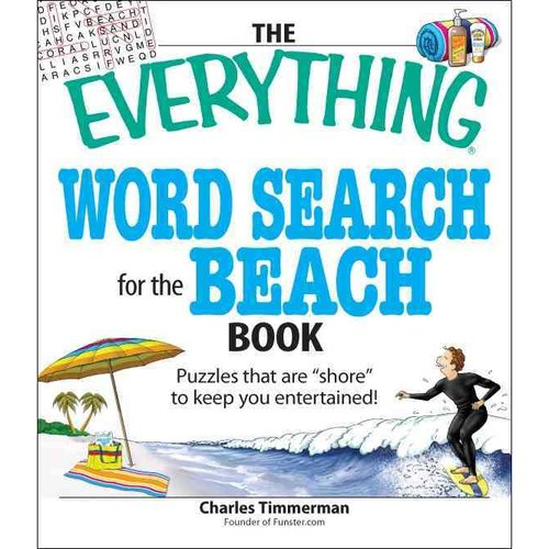 The Everything Word Search for the Beach Book: Puzzles That Are Shore to Keep You Entertained!