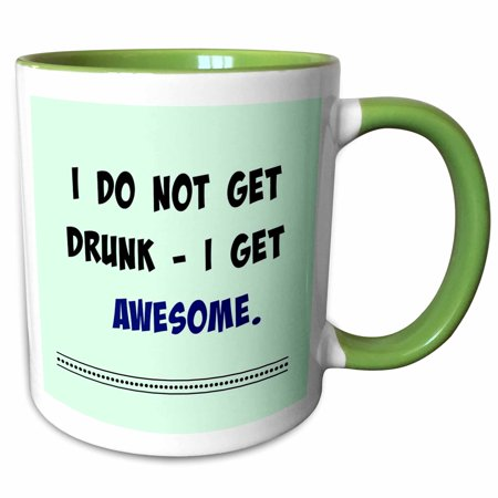 3dRose I do not get drunk I get awesome. Popular saying - Two Tone Green Mug, 11-ounce - Awesome Halloween Sayings