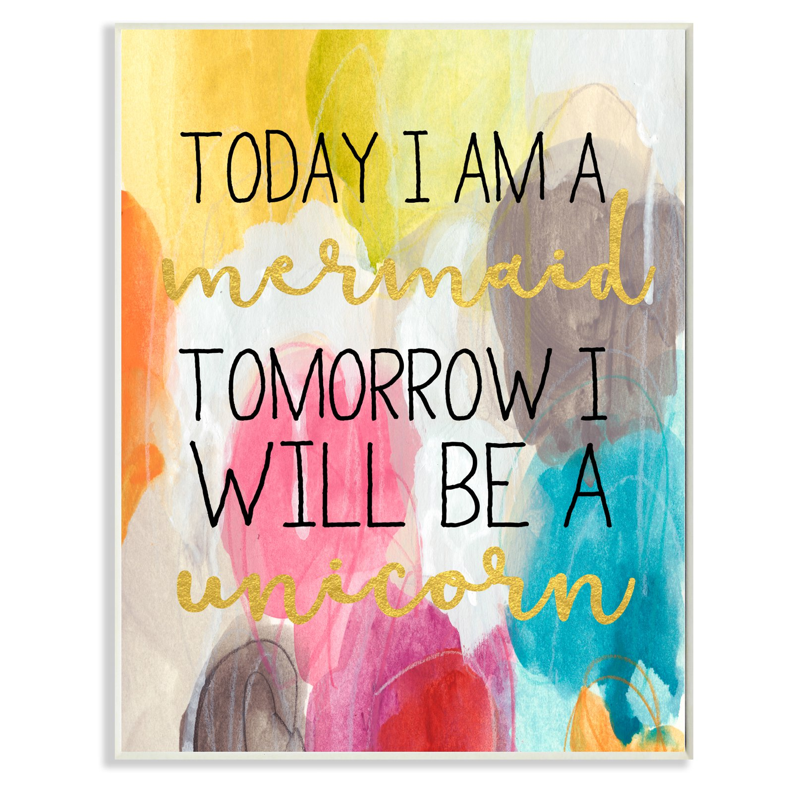 The Stupell Home Decor Collection Today Mermaid Tomorrow Unicorn Wall  Plaque Art   Walmart.com