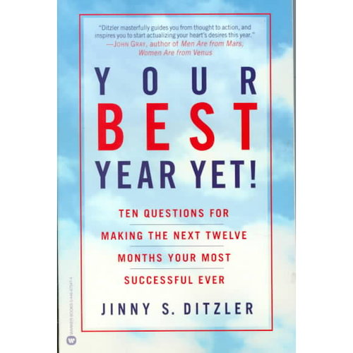 Your Best Year Yet: Ten Questions for Making the Next Twelve Months Your Most Successfull Ever