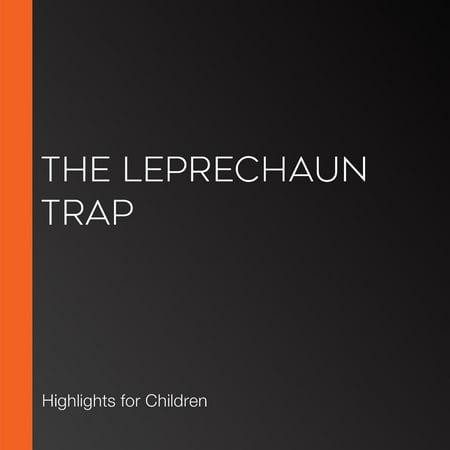 Leprechaun Trap, The - - Leprechaun Trap Ideas