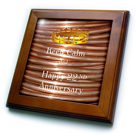 3dRose Image of Keep Calm And Happy 22nd Anniversary With Crown - Framed Tile, 6 by - Crown Frame
