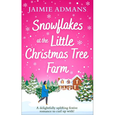 Snowflakes at the Little Christmas Tree Farm - eBook ()