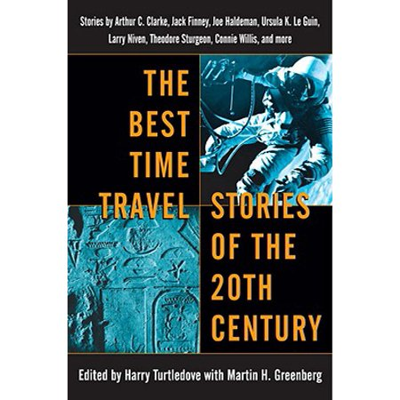 The Best Time Travel Stories of the 20th Century - (Best Time To Travel To Cambodia And Laos)