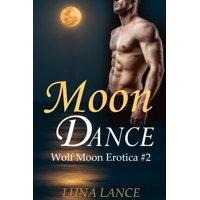 Moon Dance (Wolf Moon Erotica #2) - eBook