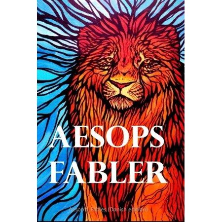 Aesops Fabler  Aesops Fables  Danish Edition