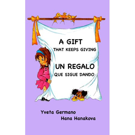 A Gift That Keeps Giving/Un regalo que sigue dando - (The Gift That Keeps On Giving Wow)