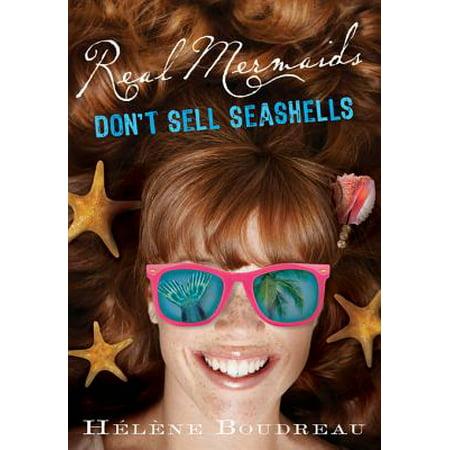 Real Mermaids Don't Sell Seashells - eBook (Seashell Bra Mermaid)