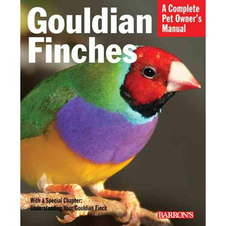 Gouldian Finches: Everything About Purchase, Housing, Nutrition, Health Care, and Breeding