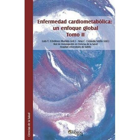 Enfermedad Cardiometabolica  Un Enfoque Global  Tomo Ii