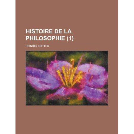 Histoire De La Philosophie  1   Histoire De La Philosophie Ancienne  French Edition