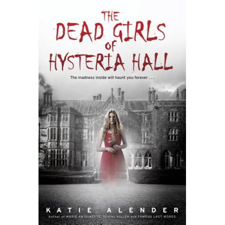 The Dead Girls of Hysteria Hall](Halloween Hysteria)