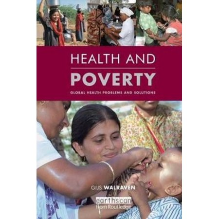 Health And Poverty  Global Health Problems And Solutions