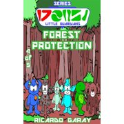 Little Guardians Series - Forest Protection - eBook
