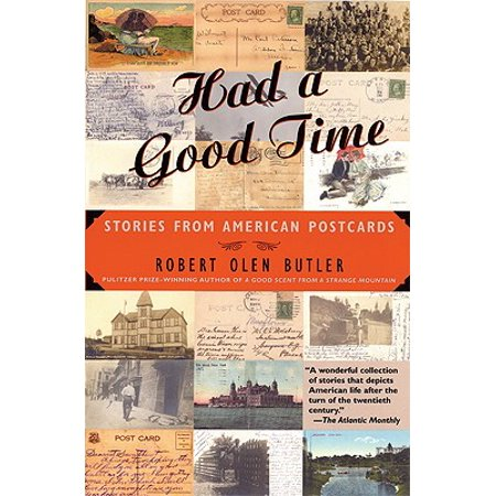 American Postcard - Had a Good Time : Stories from American Postcards