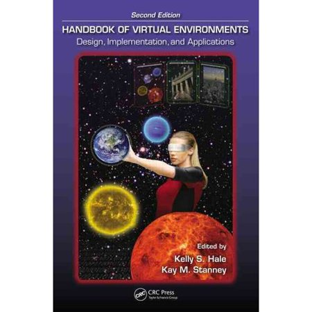 Handbook Of Virtual Environments  Design  Implementation  And Applications