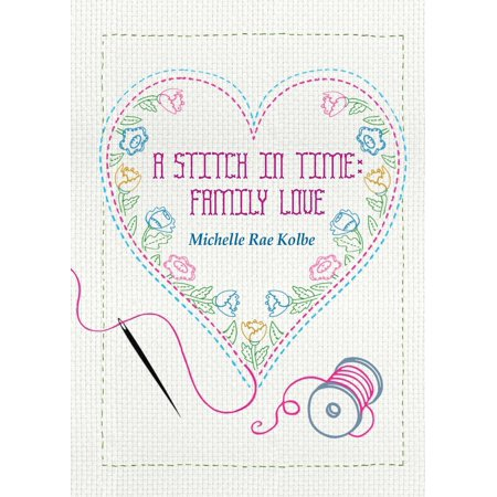 Switch In Time - A Stitch in Time : Family Love