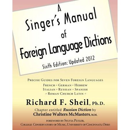 A Singer's Manual of Foreign Language Dictions (Paperback)