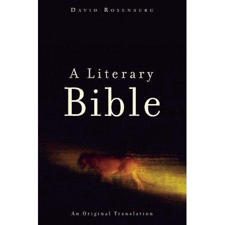A Literary Bible : An Original Translation ()