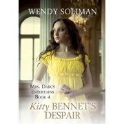 Kitty Bennet's Despair