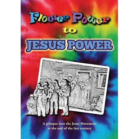Flower Power to Jesus Power - Jesus Flower