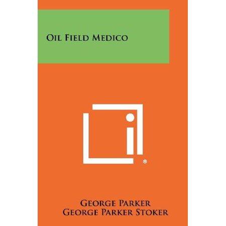 Oil Field Medico