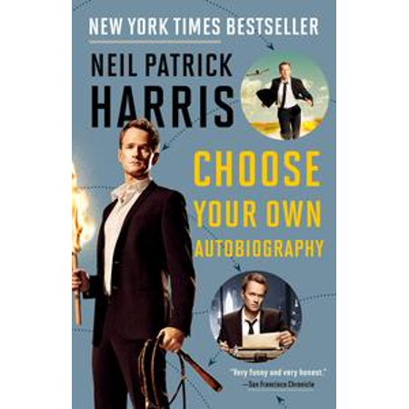 Neil Patrick Harris: Choose Your Own Autobiography - eBook