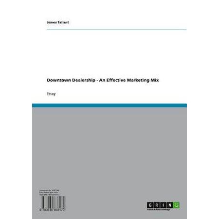 Downtown Dealership - An Effective Marketing Mix - eBook