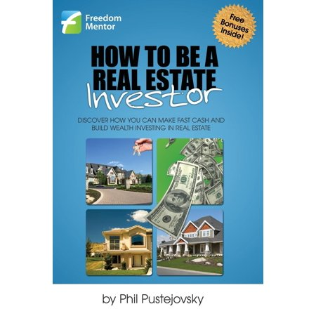 How To Be A Real Estate Investor  Paperback
