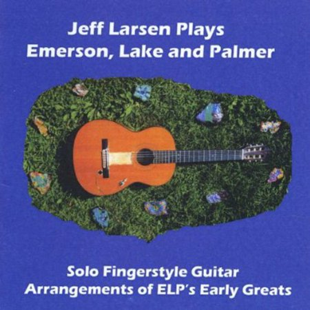Jeff Larsen Plays Emerson Lake & Palmer