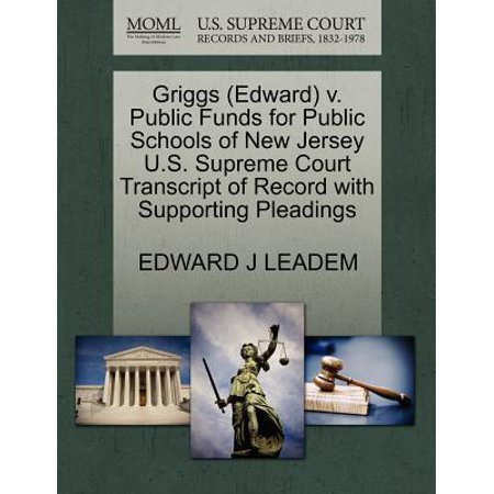Court Shooting Jersey - Griggs (Edward) V. Public Funds for Public Schools of New Jersey U.S. Supreme Court Transcript of Record with Supporting Pleadings